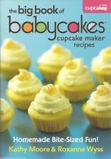 THE BIG BOOK OF BABYCAKES CUPCAKE MAKER RECIPES New COOKBOOK Baking CUP CAKES