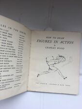Acceptable - HOW TO DRAW FIGURES IN ACTION. - Wood, Charles. 1948-01-01 The hing