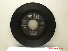 ANNIE LAURIE -(45)- IT MUST BE YOU / PLEASE, HONEY, DON'T GO - DE LUXE 6135-1957