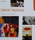 BOOK/LIVRE : 100 YEARS ACOHOL ADS/PUB D'ALCOOL