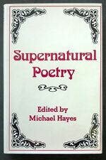 Supernatural Poetry, a selection 16th Century to the 20th Century by Michael Hay