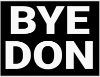 """BYE DON"" JOE BIDEN FOR PRESIDENT BUMPER STICKER DECAL 2020 ANTI-TRUMP"