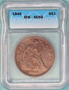 1846 AU-50 Seated Liberty Silver Dollar Almost Uncirculated