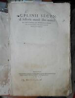 1543, GAIO PLINIO SECONDO (PLINIO IL VECCHIO) - HISTORIAE MUNDI LIBRI XXXVII...