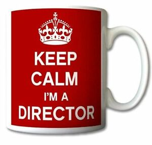 Keep Calm I'm A Director Mug Cup Gift Retro - Ideal For Gift