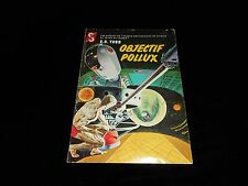 E C Tubb : Objectif Pollux Editions Ditis La Chouette 1960