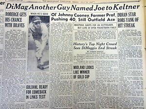 7 1941 newspapers JOE DiMAGGIO sets new HITTING STREAK record 56 straight games