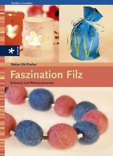 Faszination Filz ** Schmuck & Wohnaccessoires ** Urania Verlag
