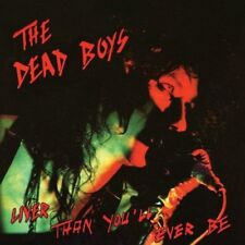 Dead Boys - Liver Than Youll Ever Be (NEW CD)