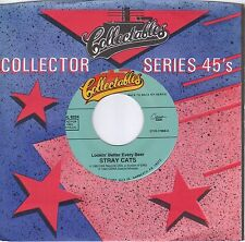 STRAY CATS  Lookin' Better Every Beer / Won't Stand In Your Way 45  BRIAN SETZER