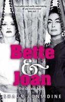 Bette And Joan: The Divine Feud,Shaun Considine- 9780751541878