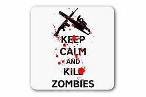 Keep Calm and Kill Zombies Coaster Mug Cup Drinks Funny Dead Walking Scary