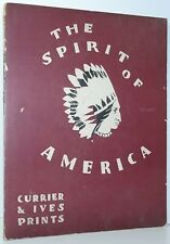 The Spirit Of America CURRIER & IVES PRINTS Art Reference 1930