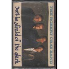 The Robert Cray Band MC7 Don't Be Afraid Of The Dark Nuova 0042283492349