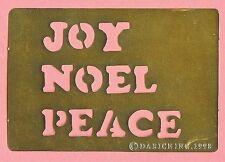 JOY  NOEL  PEACE  - Brass Stencil - NEW - card making , scrapbook , embossing
