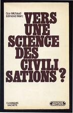 MICHAUD, MARC, VERS UNE SCIENCE DES CIVILISATIONS ?