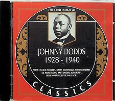 JOHNNY DODDS- CHRONOLOGICAL CLASSICS 1928-1940 CD (#635) Jazz Lil Armstrong etc
