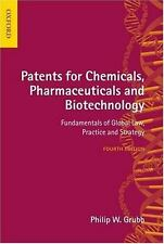 Patents for Chemicals, Pharmaceuticals and Biotechnology: Fundamentals of Global