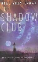 SHADOW CLUB - NEW PAPERBACK BOOK