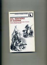 """HAMILTON C. """" Sul sentiero di guerra """". 1° Ed. FELTRINELLI 1972."""