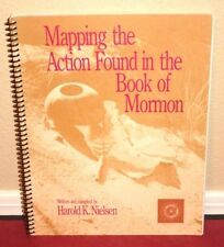 Mapping the Action Found in the Book of Mormon by Harold Nielsen 1987 1ED LDS PB