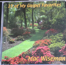 Mac Wiseman CD 15 Of My Gospel Favorites