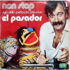DISCO VINILE 45 GIRI EL PASADOR NON STOP FOR PIANO IN SOL ITALY 1977