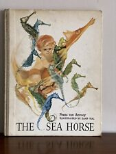 The Sea Horse, Frans van Anrooy. 1967 1st UK Edition. Jaap Tol Illustrations