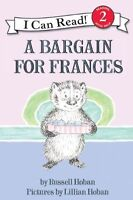 A Bargain for Frances (I Can Read Book) by Russell Hoban