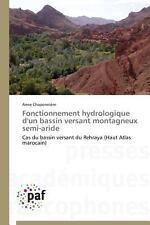 Fonctionnement Hydrologique d'un Bassin Versant Montagneux Semi-Aride by...