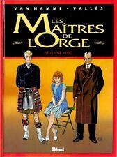 Van Hamme - Vallès . LES MAITRES DE L'ORGE . JULIENNE 1950 . Edition originale