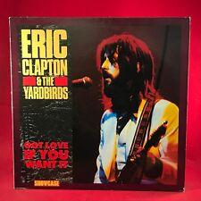 ERIC CLAPTON & THE YARDBIRDS Got Love If You Want It 1985 UK vinyl LP EXCELLENT