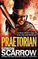 Praetorian (Eagles of the Empire 11) by Scarrow, Simon (Paperback book, 2012)