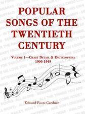 Popular Songs of the Twentieth Century: Vol. 1: Chart Detail & Encyclopedia, NEW