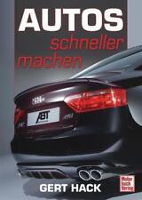 Autos schneller machen - Gert Hack - 9783613029620 DHL-Versand PORTOFREI