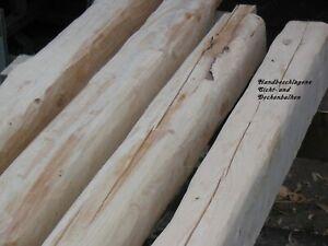 Holzbalken rustikal handbeschlagen, beschliffen