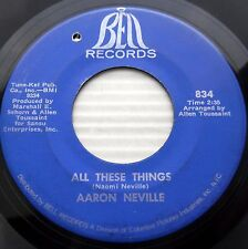 AARON NEVILLE All these things / She's on my mind SOUL 45 on Bell records E5046