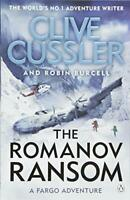 The Romanov Ransom: Fargo Adventures #9 By Clive Cussler, Robin .9781405927741