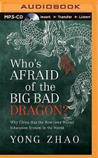 Who's Afraid of the Big Bad Dragon? : Why China Has the Best (and Worst)...
