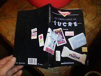 Les Emballages de Sucre de Collection Pascal Pujol