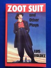 ZOOT SUIT AND OTHER PLAYS - FIRST EDITION SIGNED BY LUIS VALDEZ