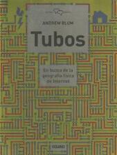 Tubos: En busca de la geografía física de Internet (Cultura digital) (Spanish