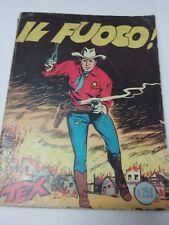 TEX N° 16 - IL FUOCO! -  L. 250 - Edizione Araldo - Giugno 1965