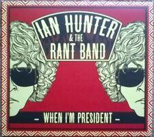 Ian Hunter & The Rant Band  'When I'm President' CD Proper Records 2012 MOTT