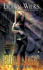 A Novel of the Lupi: Blood Magic 6 by Eileen Wilks (2010, Pb) Paranormal Romance