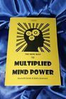 THE NEW WAY TO MULTIPLIED MIND POWER Finbarr Book White Magick Occult Power