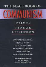 The Black Book of Communism: Crimes, Terror, Repression by Karel Bartosek, Andrzej Paczkowski, Stephane Courtois, Jean-Louis Panne, Jean-Louis Margolin, Nicolas Werth (Hardback, 1999)