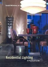 Residential Lighting: A Practical Guide