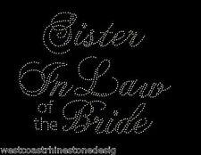 Sister in Law of the Bride Rhinestone Iron on Transfer   V1K3