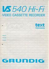 GRUNDIG - VS 540 Hifi - Gebrauchsanweisung für Videorecorder - B5993